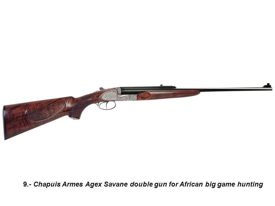 9.- Chapuis Armes Agex Savane double gun for African big game hunting