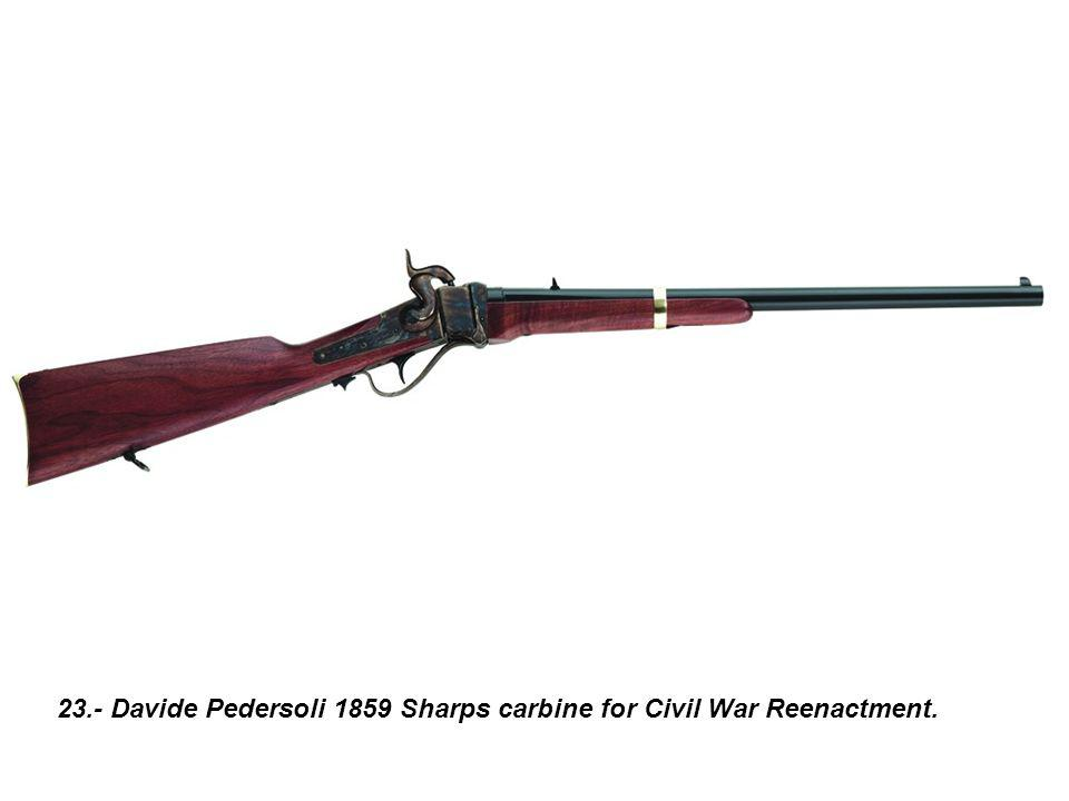 23.- Davide Pedersoli 1859 Sharps carbine for Civil War Reenactment.