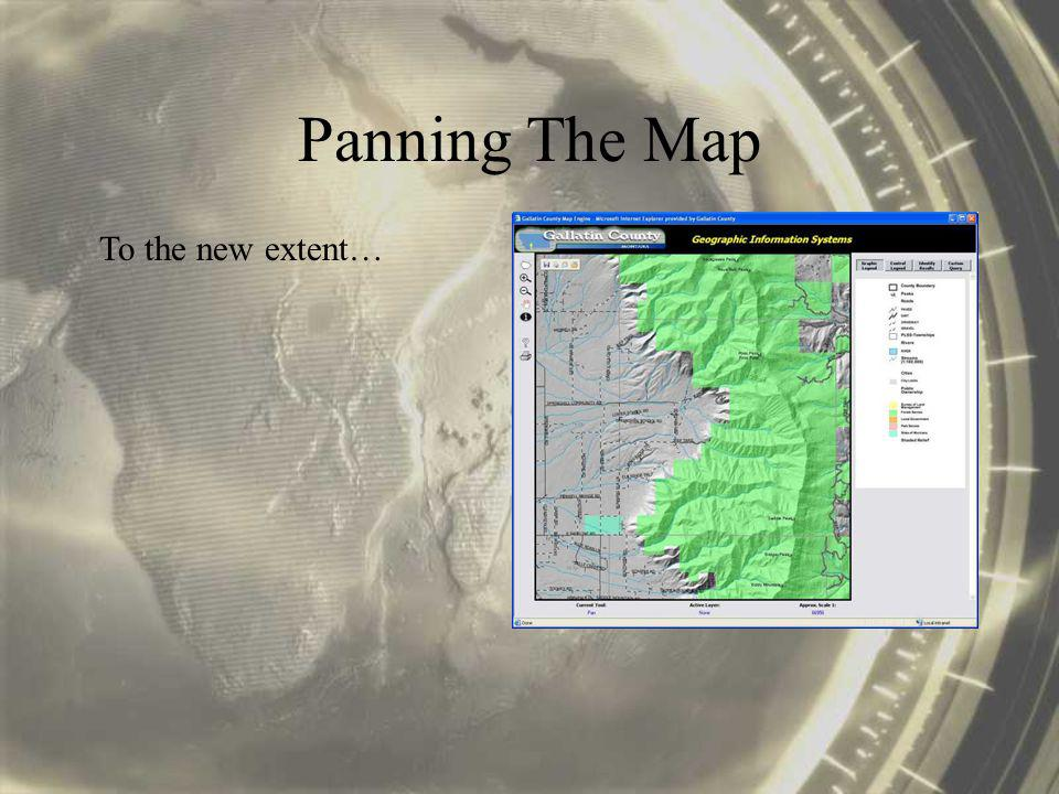 Panning The Map To the new extent…