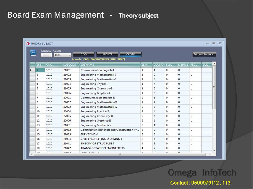 Board Exam Management - Course details Omega InfoTech Contact : 9500979112, 113