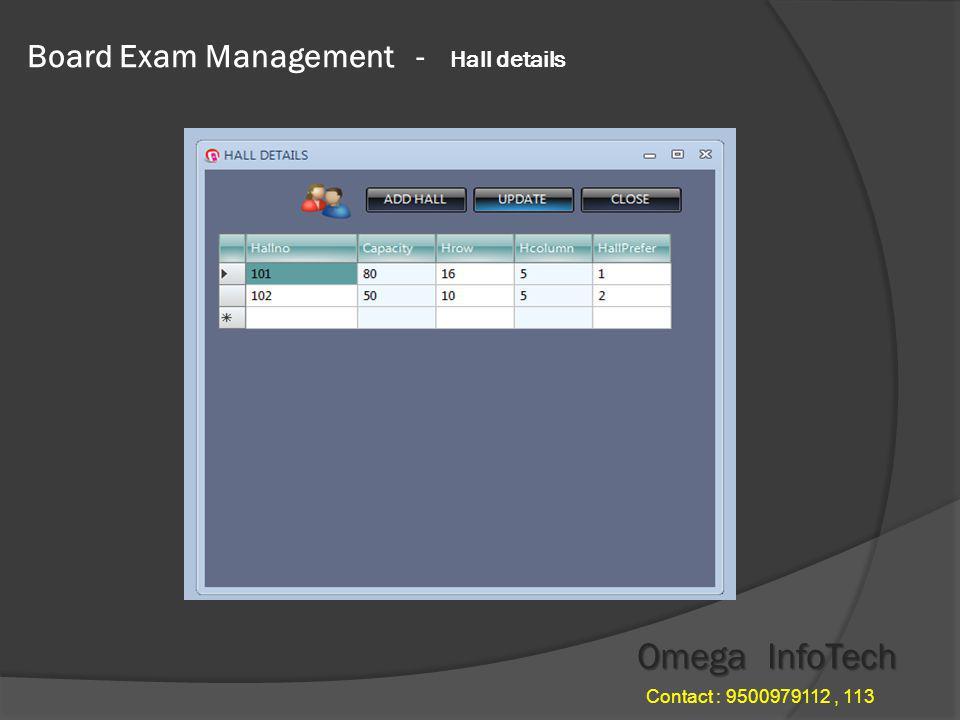 Board Exam Management - Practical subject Omega InfoTech Contact : 9500979112, 113