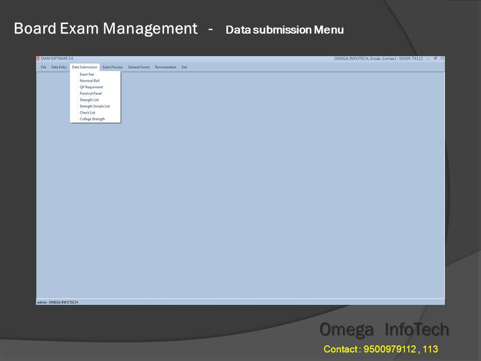 Board Exam Management - Time table Omega InfoTech Contact : 9500979112, 113