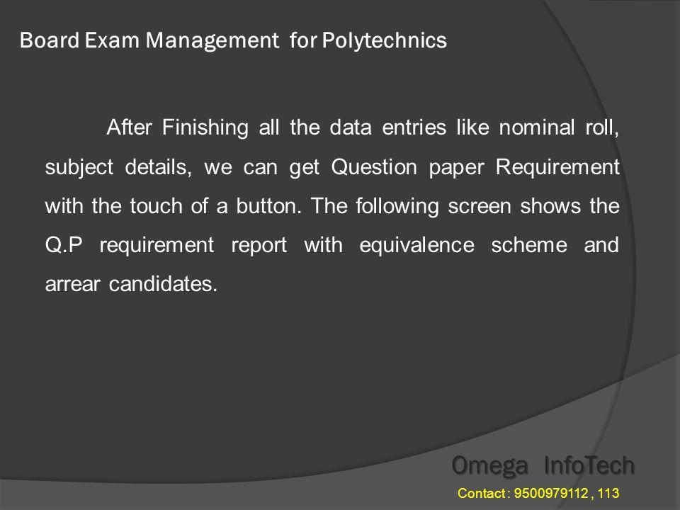 Board Exam Management - Nominal roll Omega InfoTech Contact : 9500979112, 113