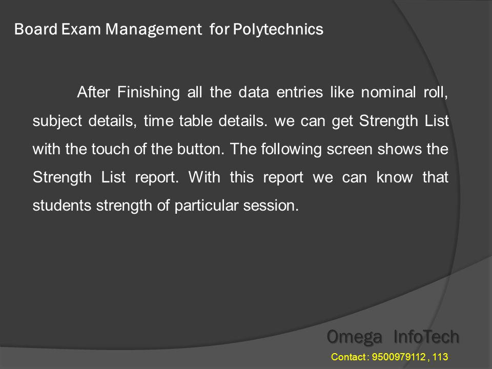 Board Exam Management - Question Paper Requirement Omega InfoTech Contact : 9500979112, 113
