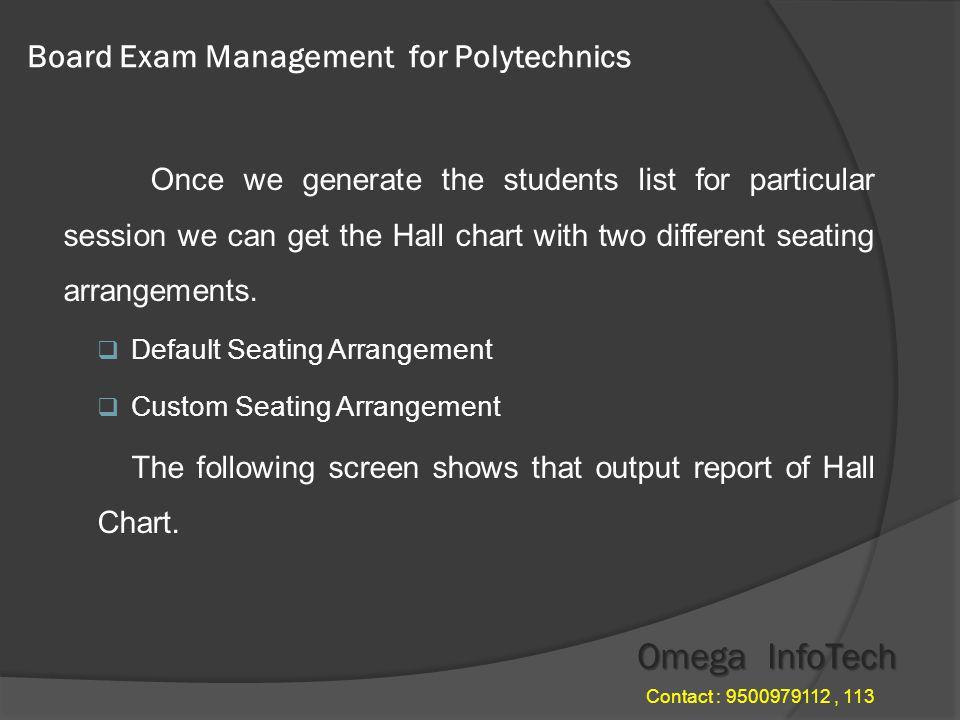 Board Exam Management - Strength List Omega InfoTech Contact : 9500979112, 113
