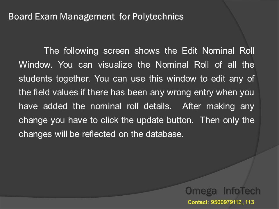 Board Exam Management - Add Nominal Roll Omega InfoTech Contact : 9500979112, 113