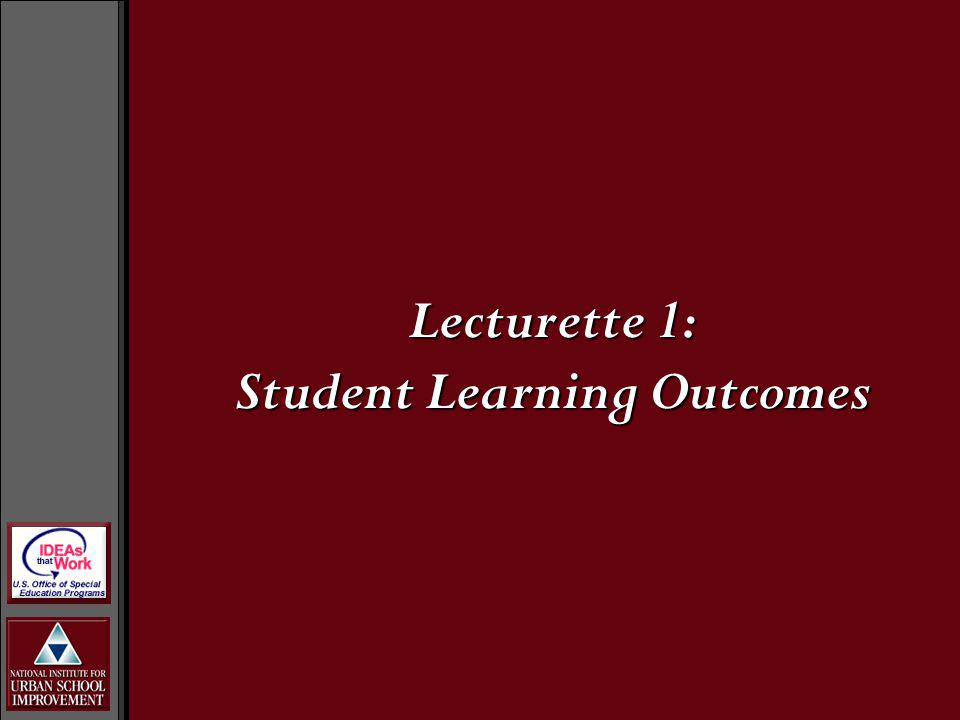 Lecturette 1: Student Learning Outcomes