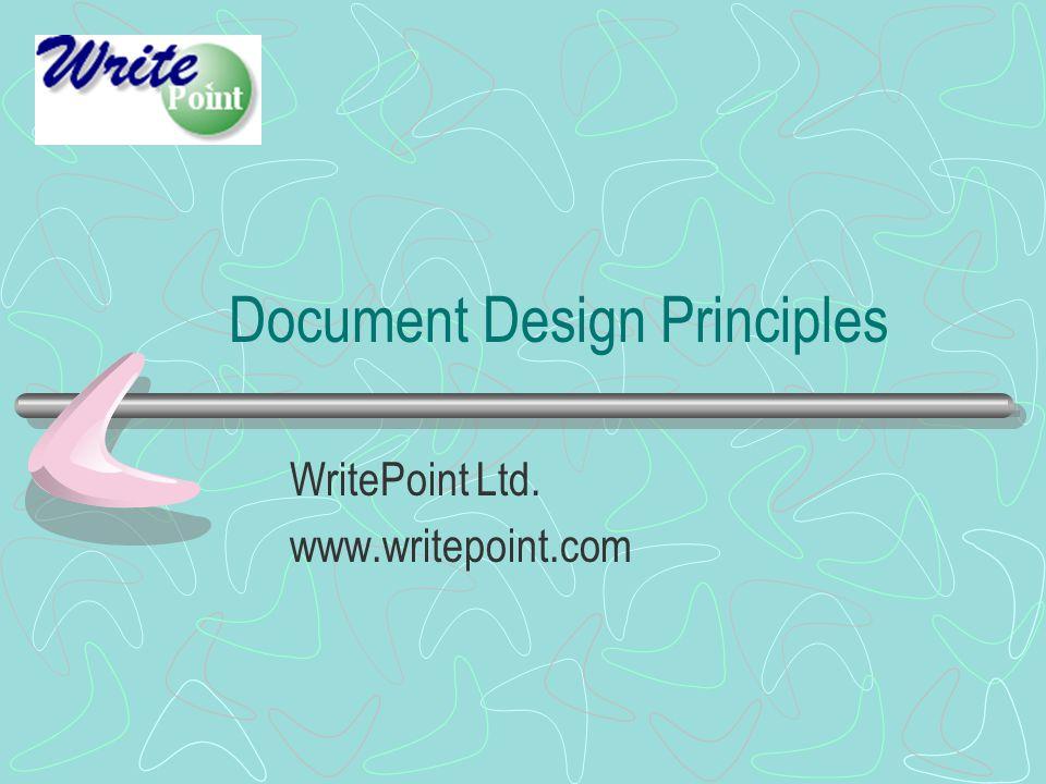 Document Design Principles WritePoint Ltd. www.writepoint.com