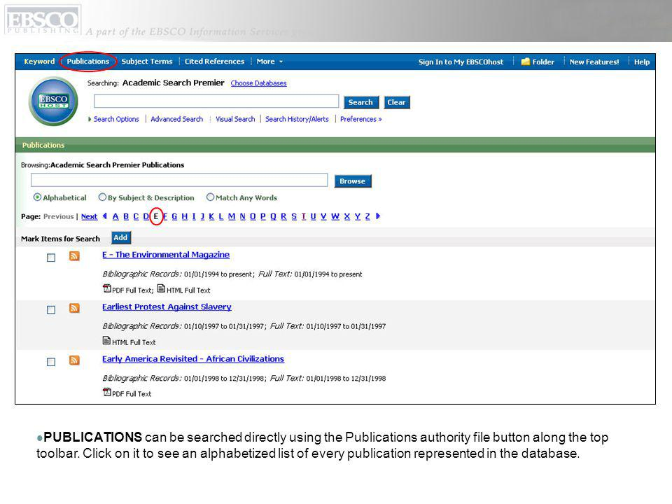 PUBLICATIONS can be searched directly using the Publications authority file button along the top toolbar.