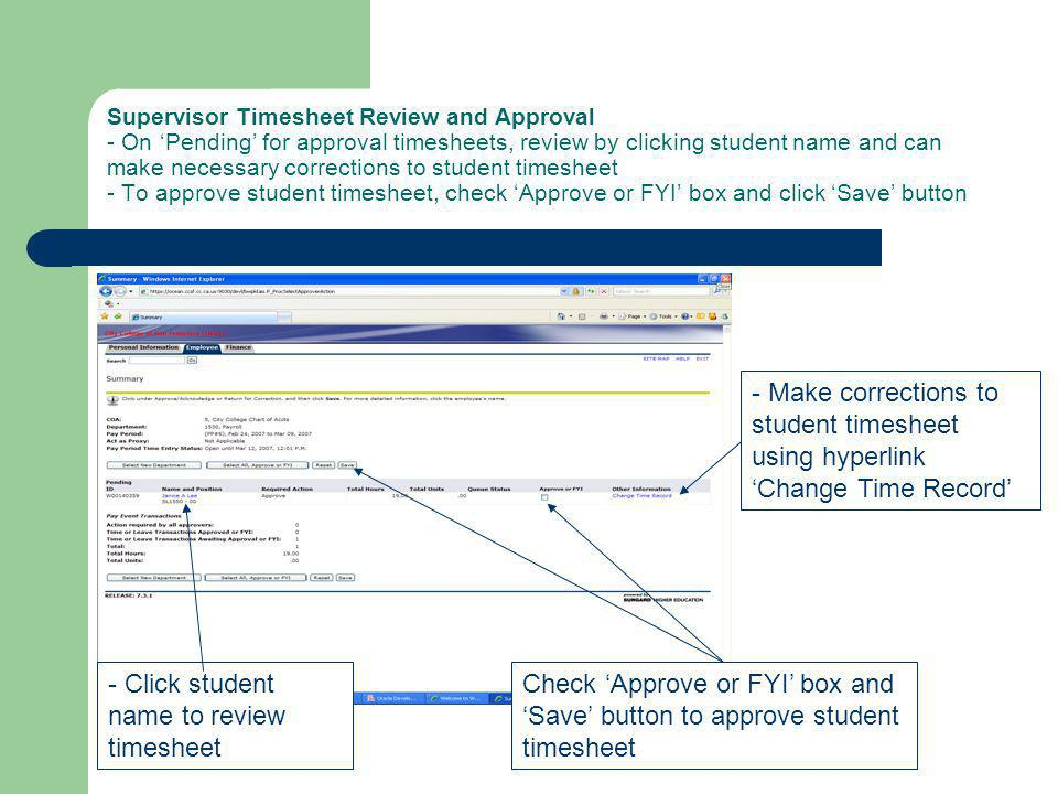 Supervisor Timesheet Review and Approval - On Pending for approval timesheets, review by clicking student name and can make necessary corrections to s