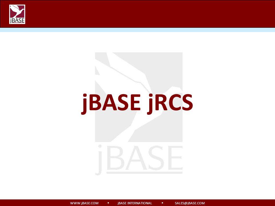 WWW.jBASE.COM jBASE INTERNATIONAL SALES@jBASE.COM jBASE jRCS