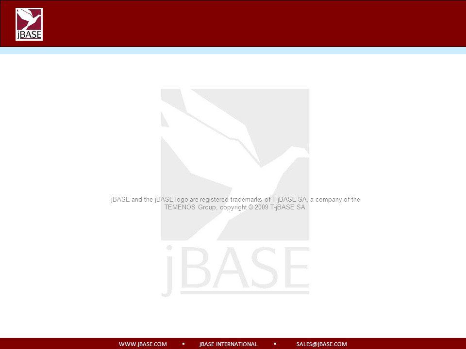 WWW.jBASE.COM jBASE INTERNATIONAL SALES@jBASE.COM jBASE and the jBASE logo are registered trademarks of T-jBASE SA, a company of the TEMENOS Group, co