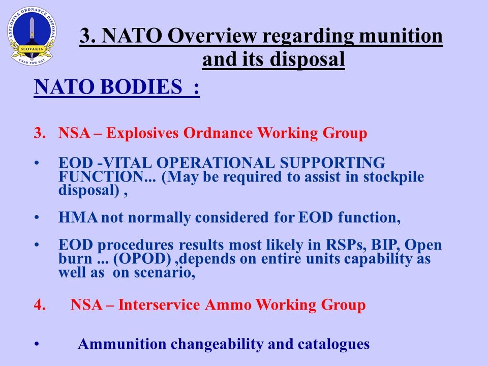 3.NATO Overview regarding munition and its disposal NATO BODIES : 3.