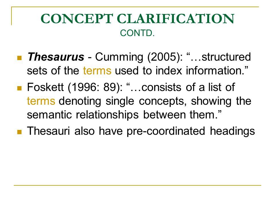 CONCEPT CLARIFICATION CONTD.