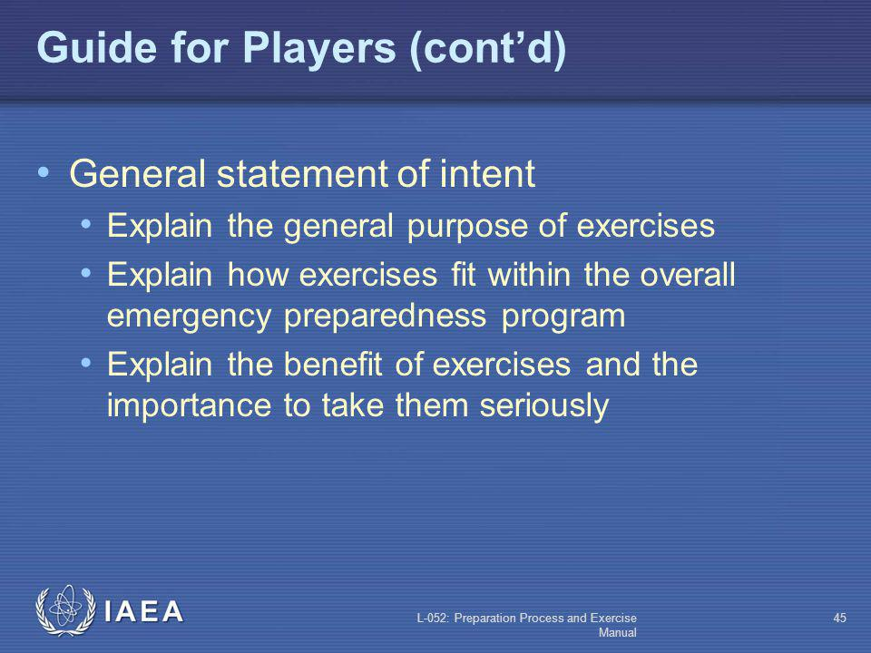 L-052: Preparation Process and Exercise Manual 44 Guide for Players General statement of intent Applicable laws, statutes and regulatory texts Exercis