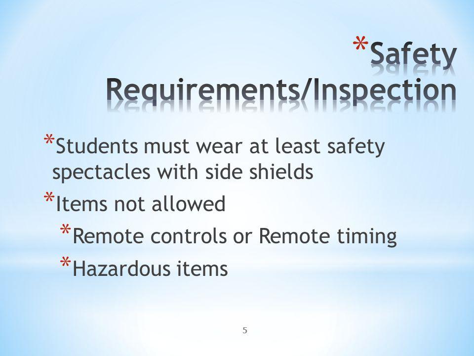 6 *Hazardous Liquids *Rat traps *Lead Objects (new!) *Uncontrolled projectiles *Any other hazardous materials