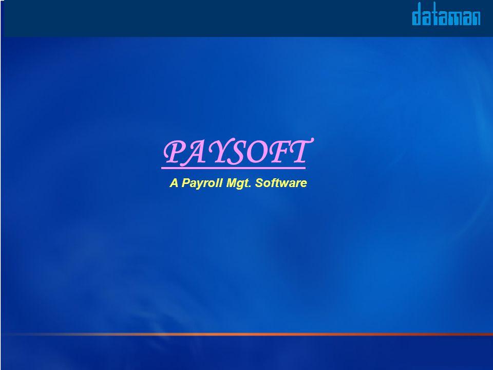 PAYSOFT A Payroll Mgt. Software