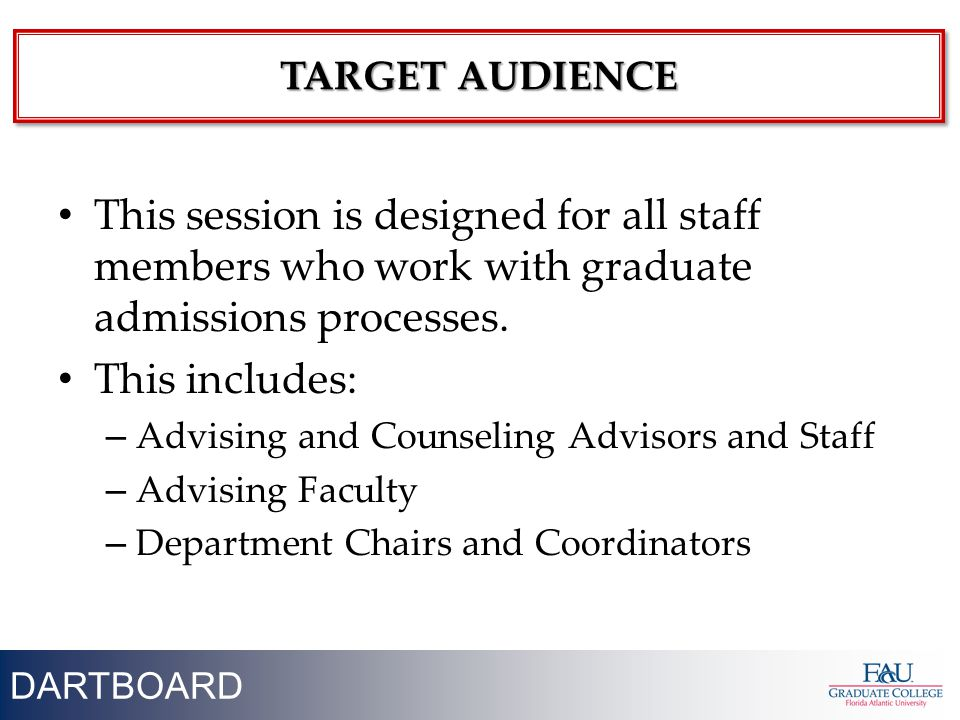 This session is designed for all staff members who work with graduate admissions processes.