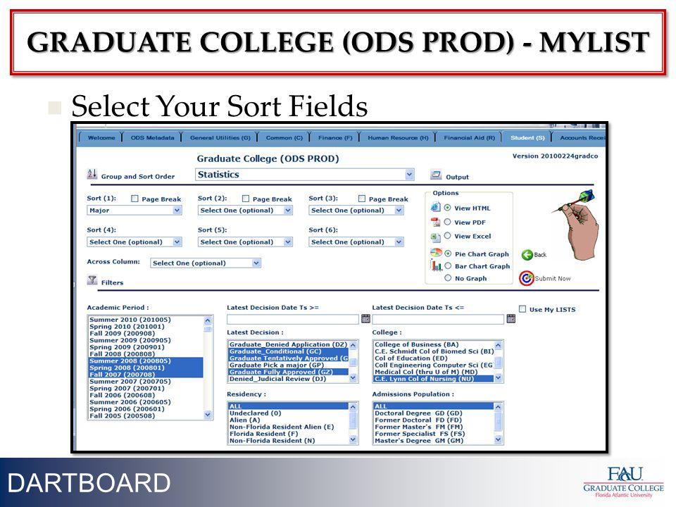30 Select Your Sort Fields DARTBOARD GRADUATE COLLEGE (ODS PROD) - MYLIST