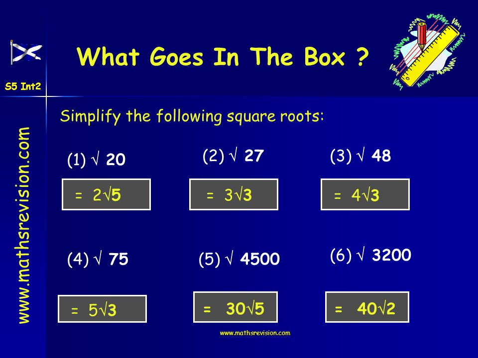 www.mathsrevision.com Starter Questions Simplify : = 25= 32 = ¼ S5 Int2