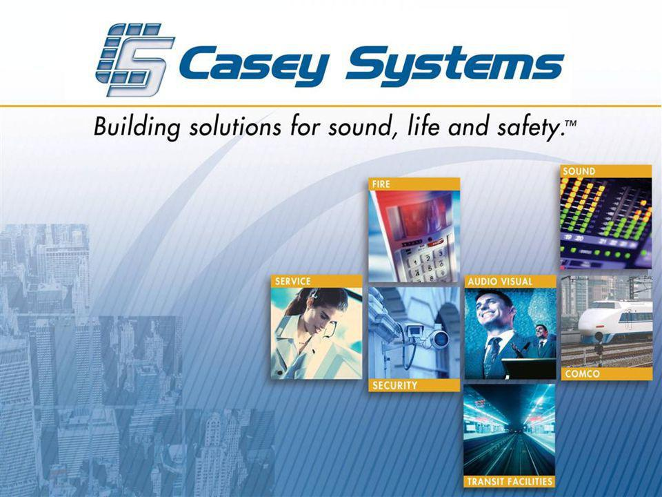 SECURITY SOLUTIONS The Casey Systems security group provides reliable integrated electronic security systems for institutional, municipal, commercial and residential buildings.