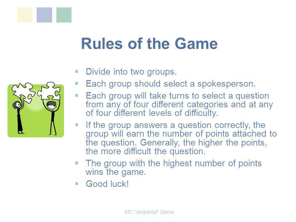 Male Circumcision Jeopardy! Game Developed by Emmanuel Dipo Otolorin MC