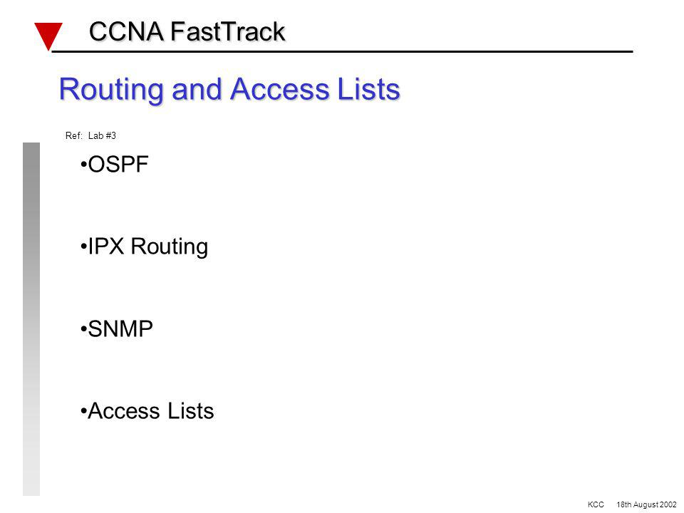 Example switching and bridging questions CCNA FastTrack CCNA FastTrack When two VTP servers in the same domain have different VLAN configurations….. A