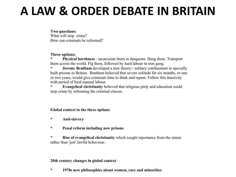 A LAW & ORDER DEBATE IN BRITAIN