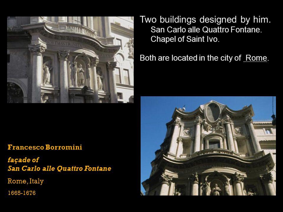 Francesco Borromini façade of San Carlo alle Quattro Fontane Rome, Italy 1665-1676 Two buildings designed by him. San Carlo alle Quattro Fontane. Chap