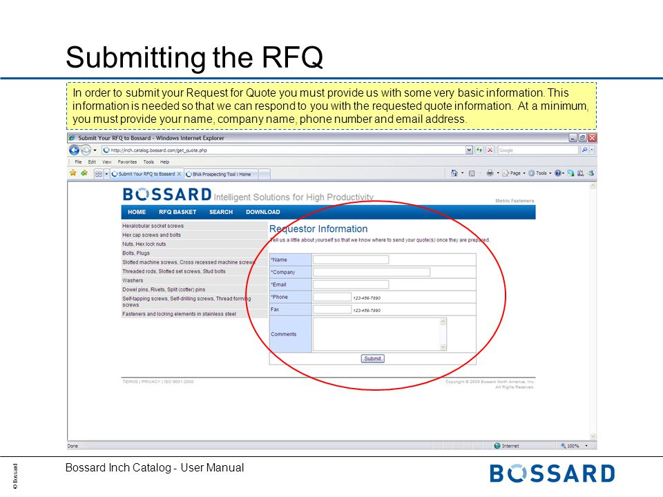 © Bossard Bossard Inch Catalog - User Manual Submitting the RFQ In order to submit your Request for Quote you must provide us with some very basic information.