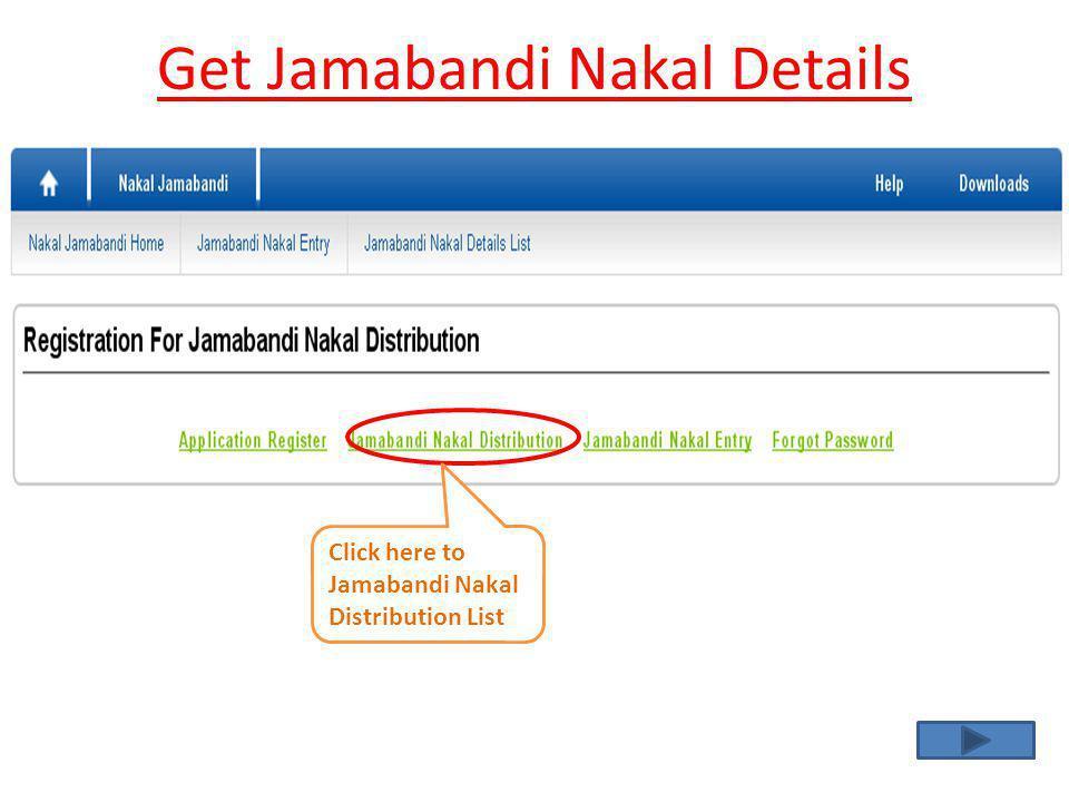 Get Jamabandi Nakal Details Click here to Jamabandi Nakal Distribution List
