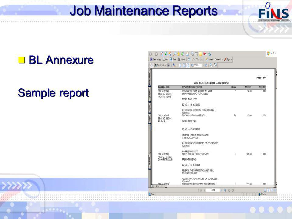 Job Maintenance Reports BL Annexure BL Annexure Sample report