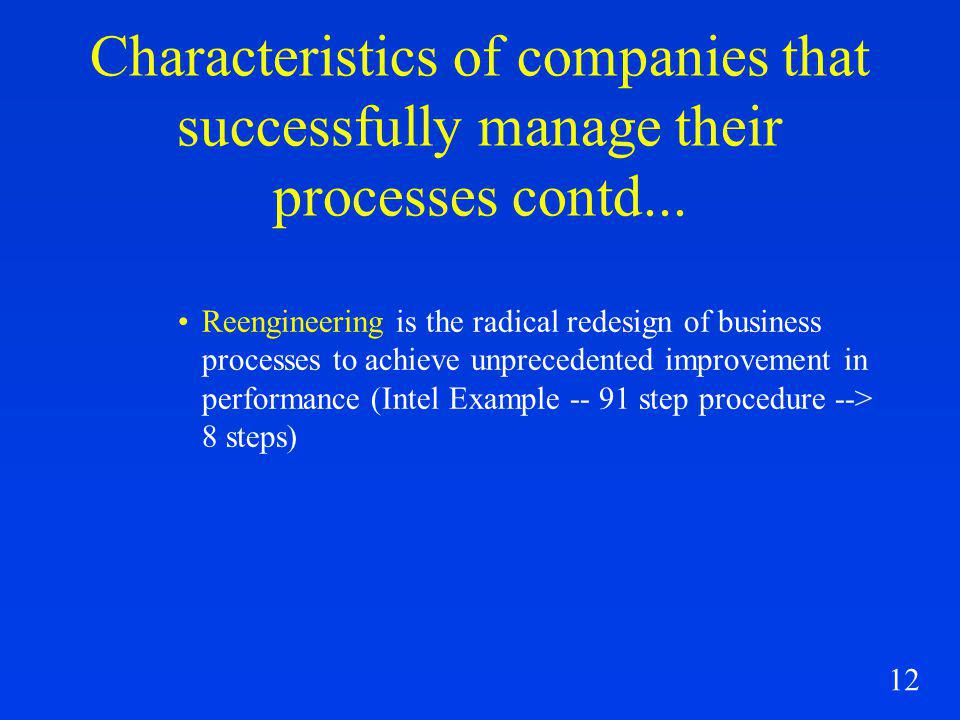 12 Characteristics of companies that successfully manage their processes contd...
