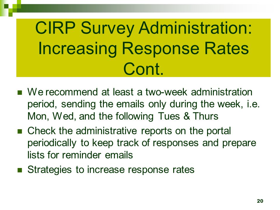 CIRP Survey Administration: Increasing Response Rates Cont.