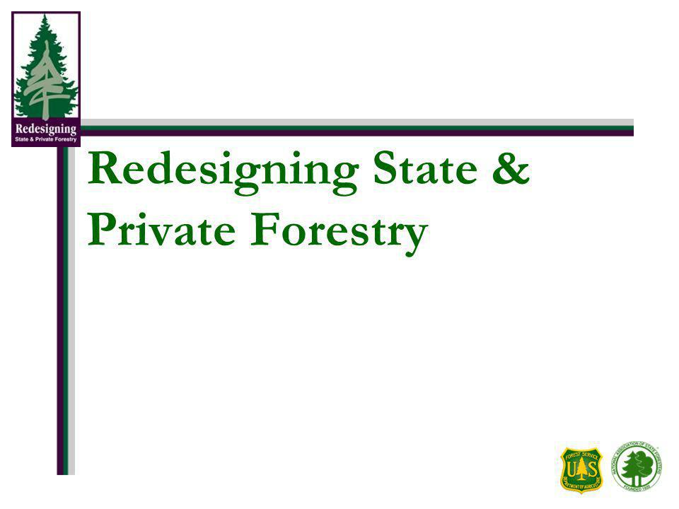 Redesigning State & Private Forestry