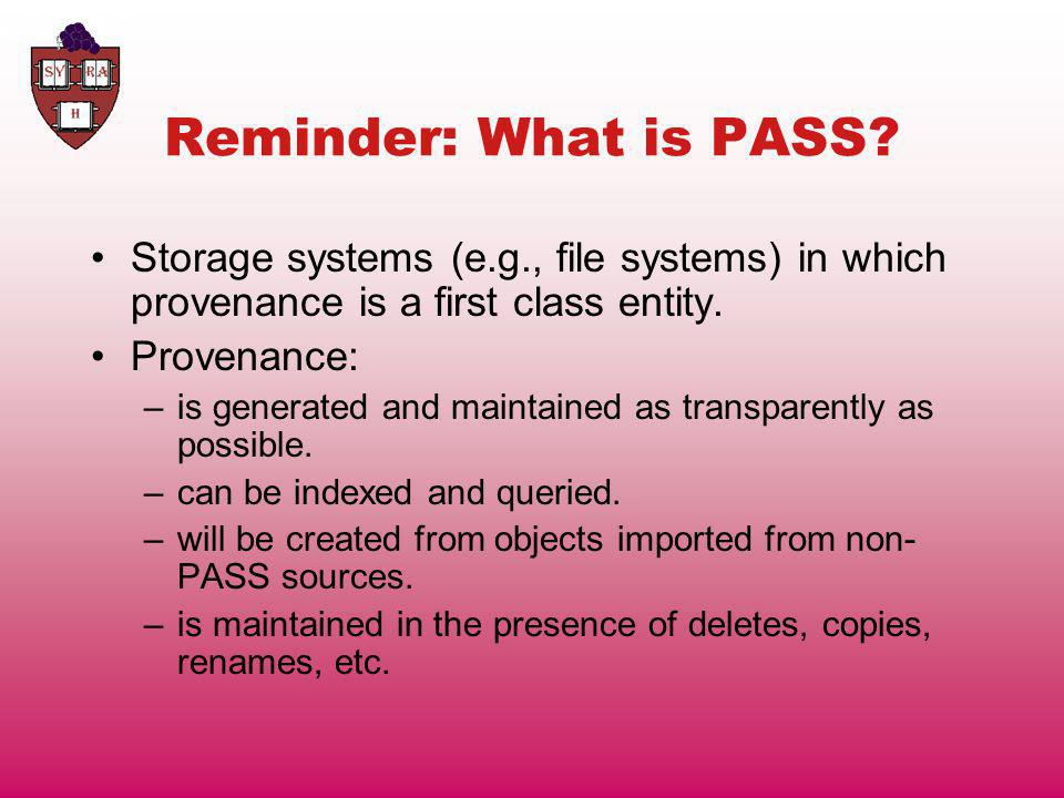 Reminder: What is PASS.