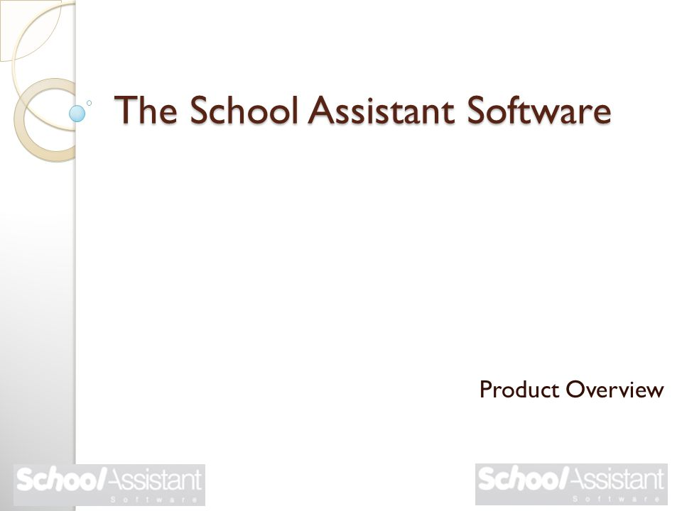 The School Assistant Software Product Overview