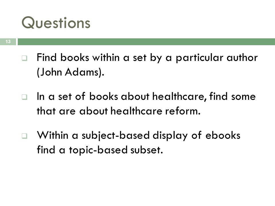 Questions Find books within a set by a particular author (John Adams).