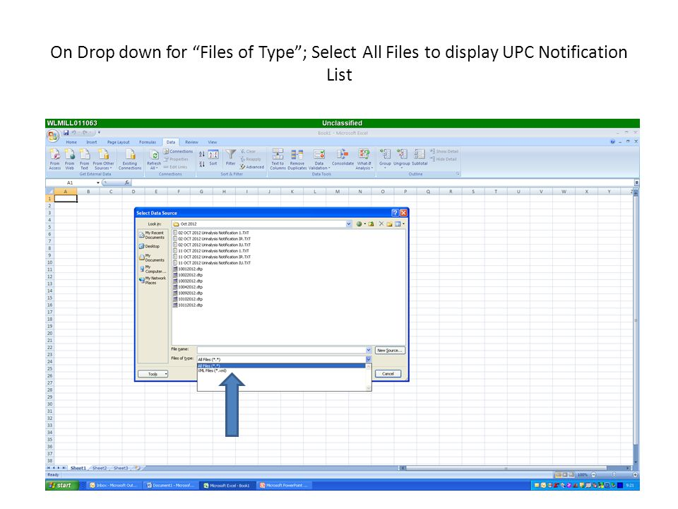 On Drop down for Files of Type; Select All Files to display UPC Notification List
