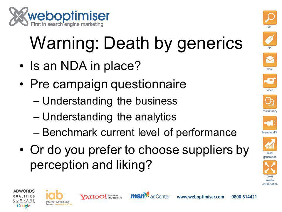 Warning: Death by generics Is an NDA in place.