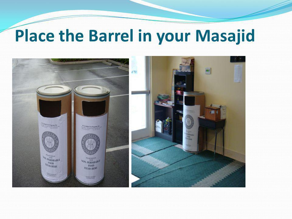 Place the Barrel in your Masajid