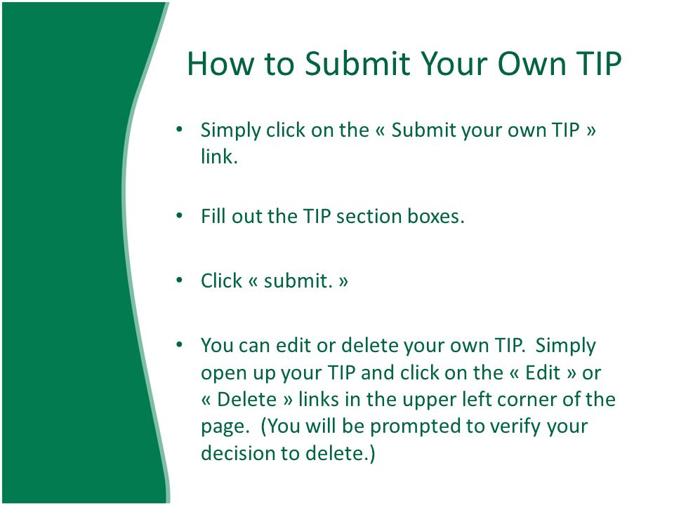 How to Submit Your Own TIP Simply click on the « Submit your own TIP » link.