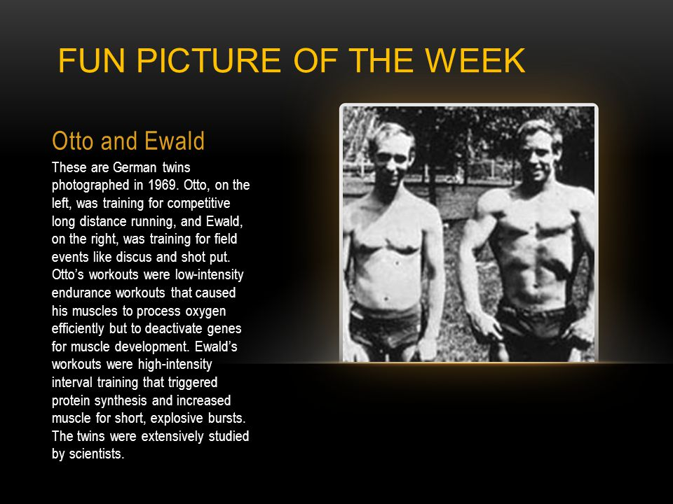 Otto and Ewald These are German twins photographed in 1969. Otto, on the left, was training for competitive long distance running, and Ewald, on the r