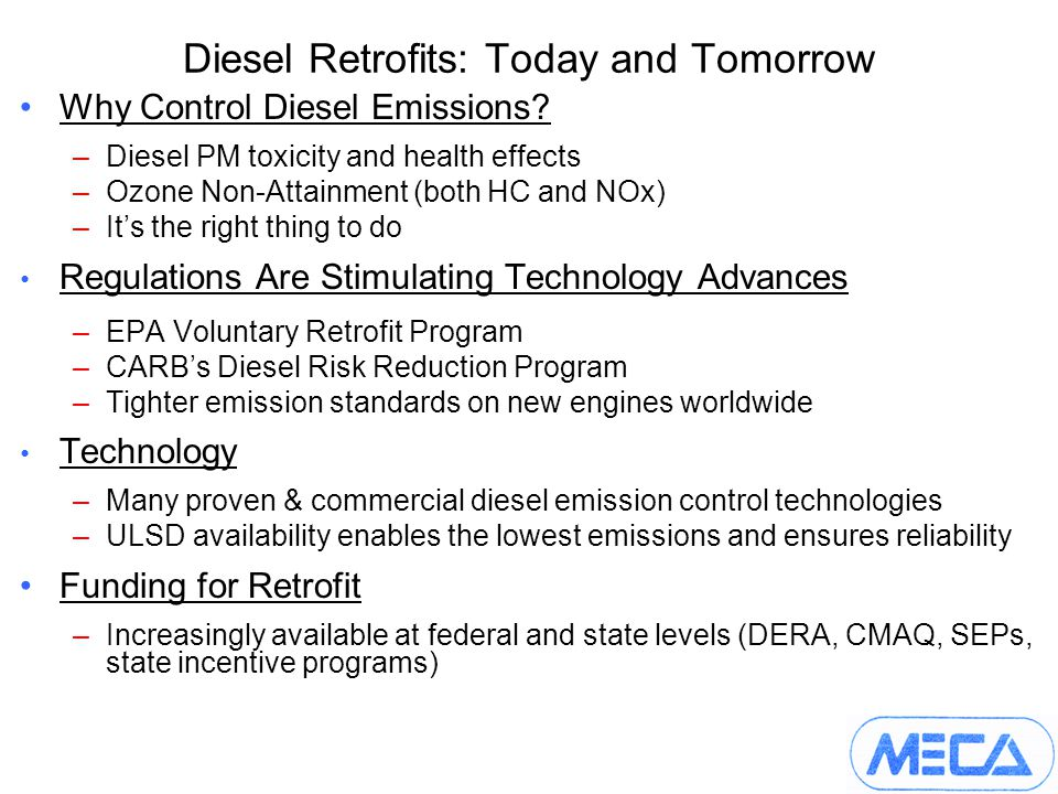 Diesel Retrofits: Today and Tomorrow Why Control Diesel Emissions.