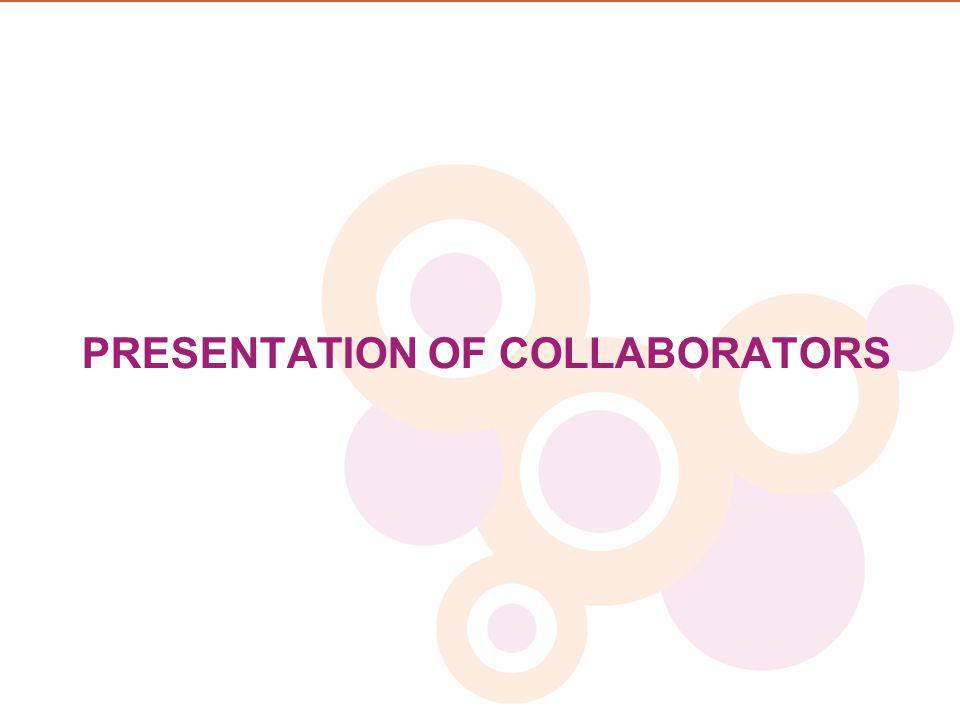 PRESENTATION OF COLLABORATORS