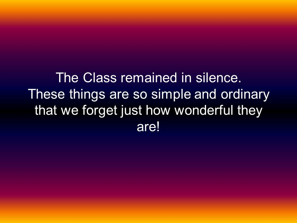 The Class remained in silence.
