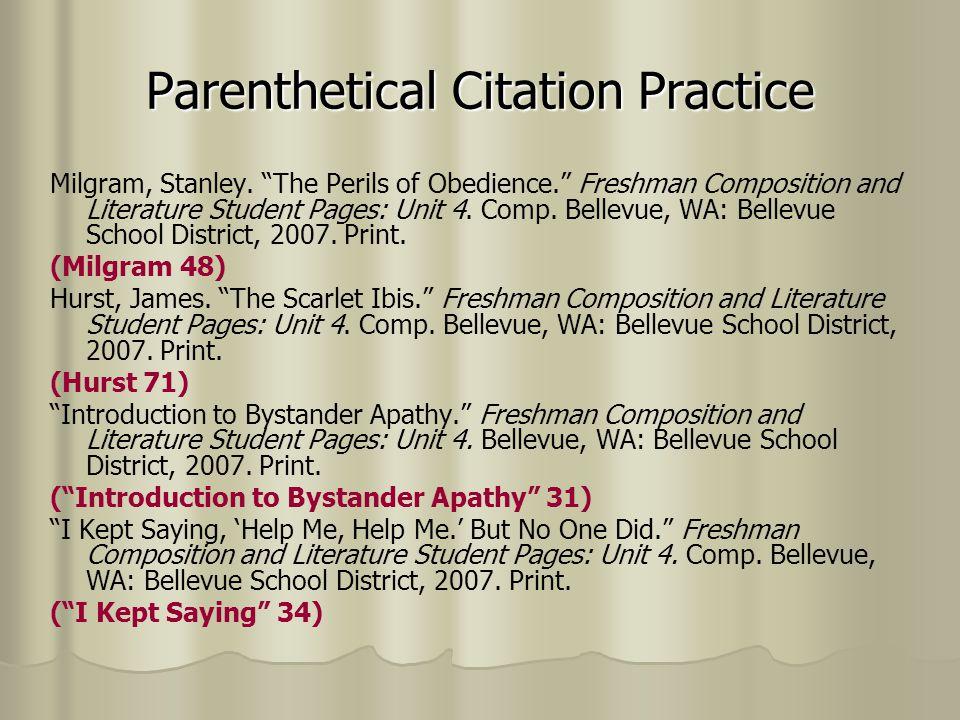 Parenthetical Citation Practice Milgram, Stanley. The Perils of Obedience.