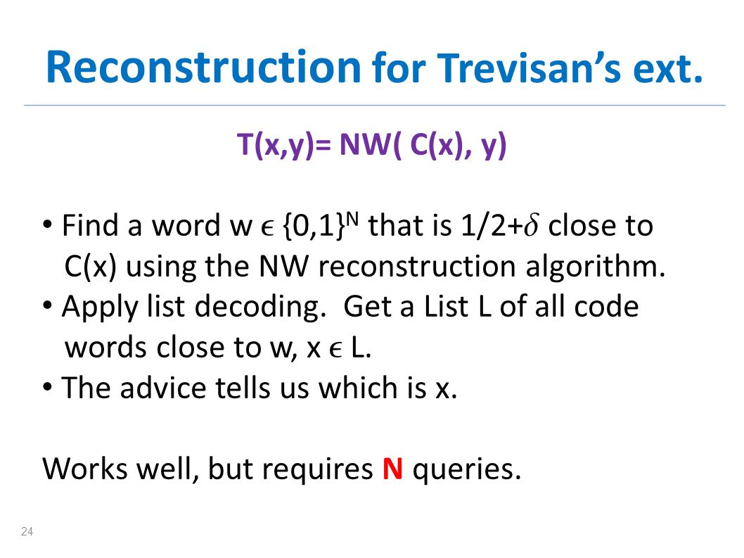 Reconstruction for Trevisans ext.