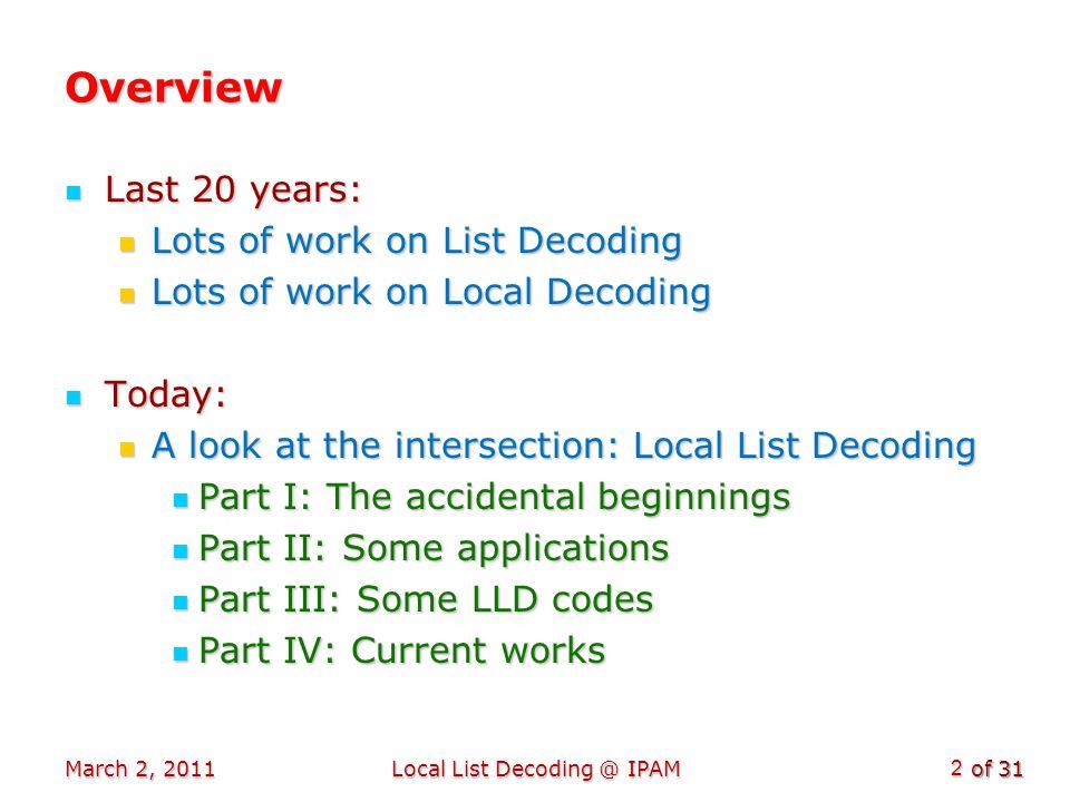 of 31 Decoding Hadamard Code [GL/KM] Consider 2 n sized binary tree.
