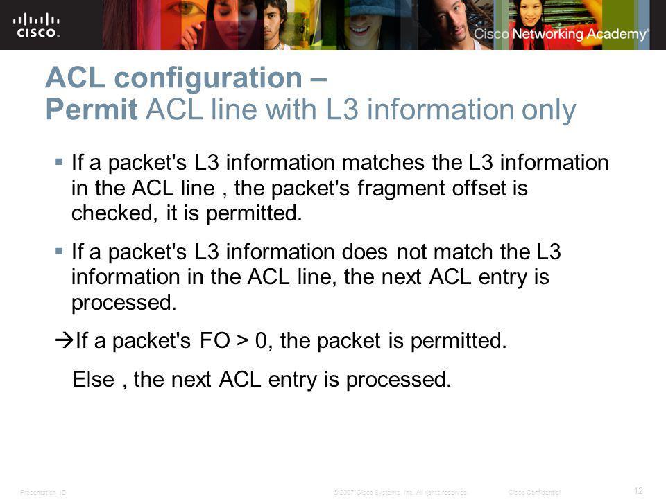 Presentation_ID 12 © 2007 Cisco Systems, Inc.